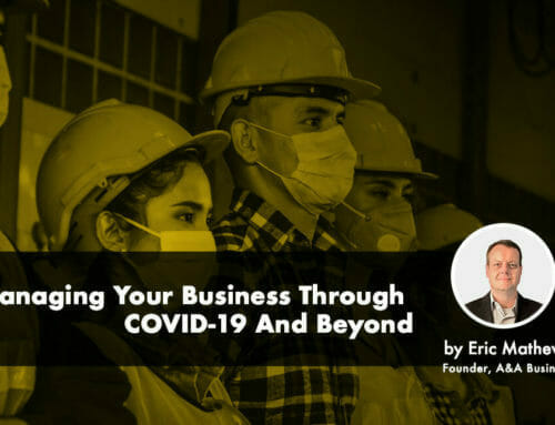Managing Your Business During COVID-19 & Beyond