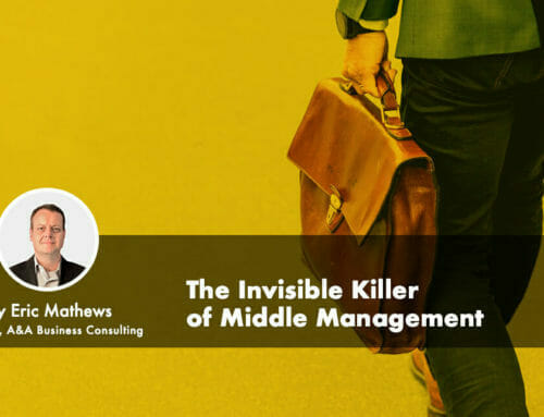 The Invisible Killer of Middle Management
